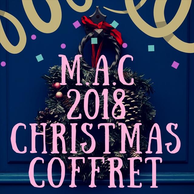 MACクリスマスコフレ2018