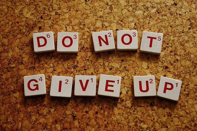do not give up と書かれている