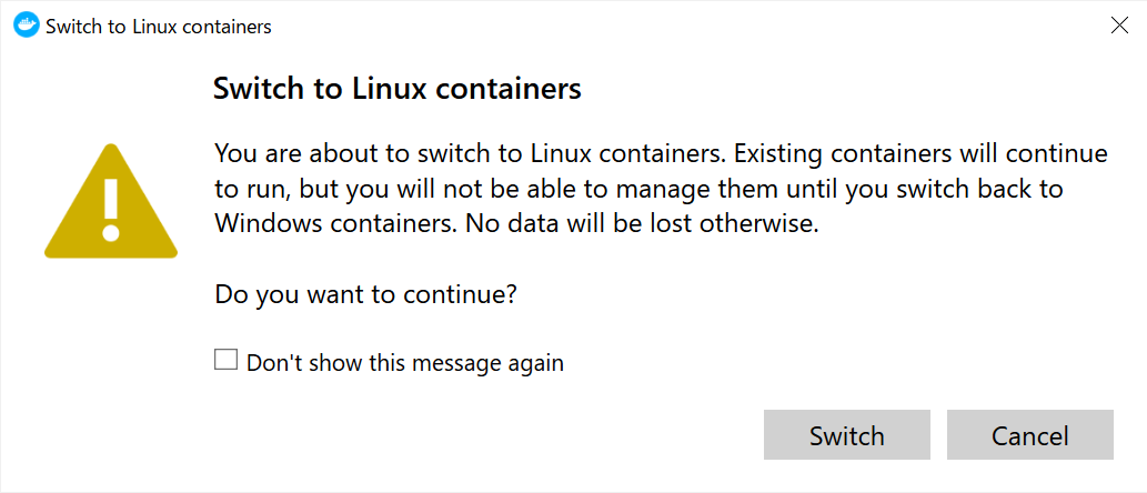 Switch to Linux containers ダイアログ