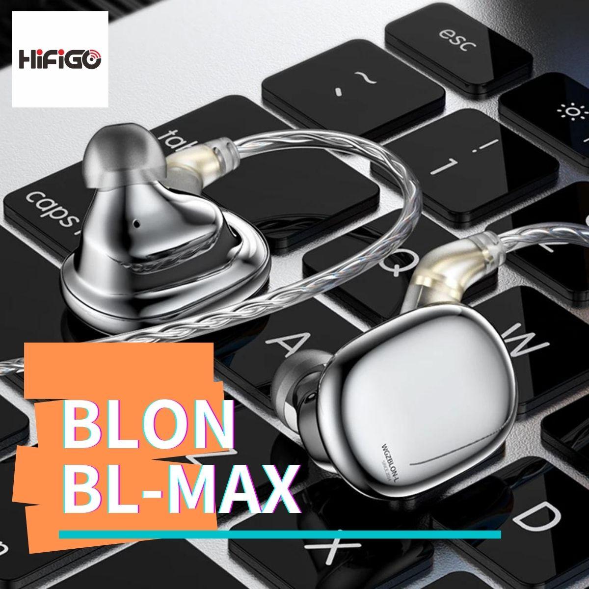 【HiFiGOニュース】BLON BL-Max:片側2基のダイナミックドライバーを搭載した最新IEM
