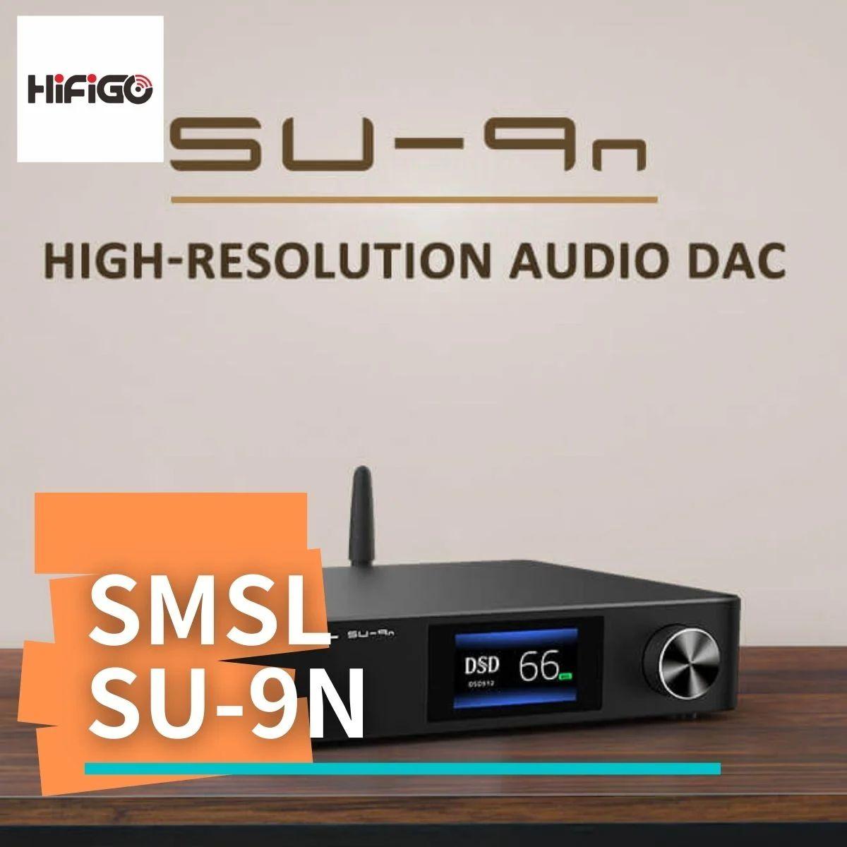 【HiFiGOニュース】SMSL SU-9n:最新フラッグシップ・デスクトップDACのスリムアップモデル