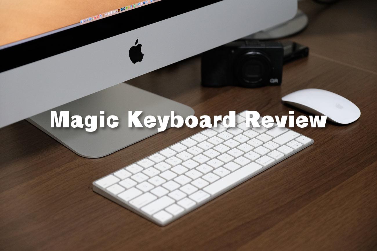 Magic Keyboard レビュー