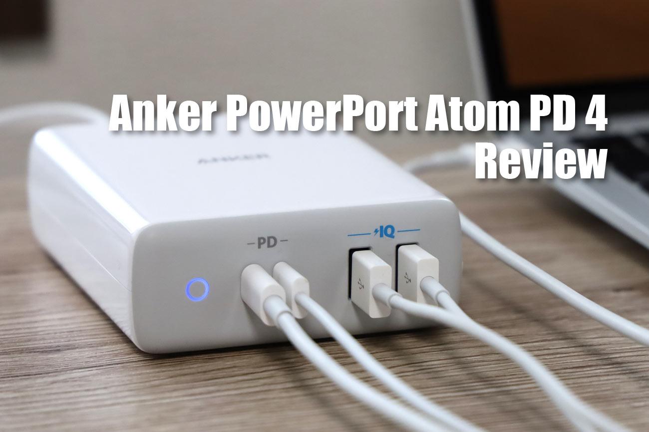 充電器 Anker PowerPort Atom PD 4 レビュー
