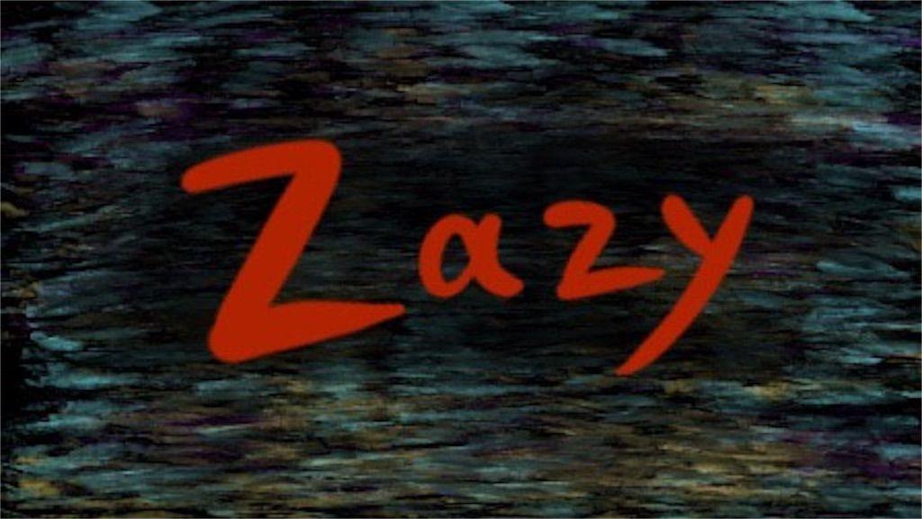 ZAZYはなんだか水が飲みたくなる映画