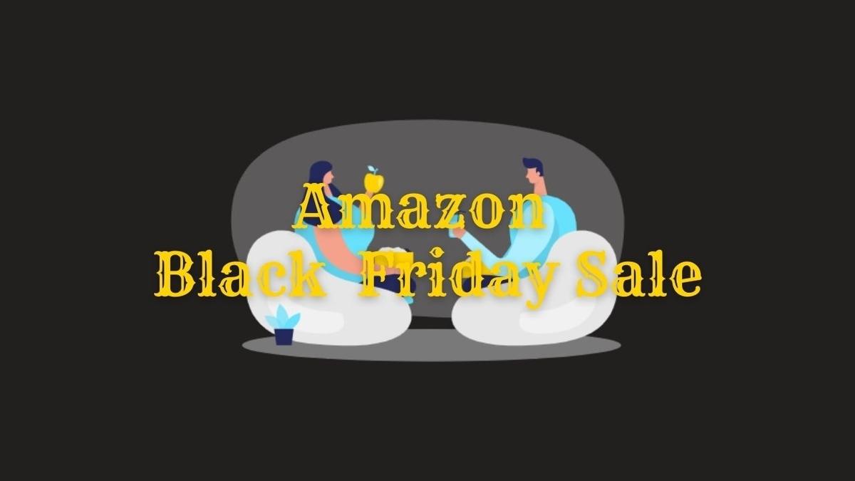 2021年 Amazonブラックフライデーの事前準備とおすすめの目玉商品