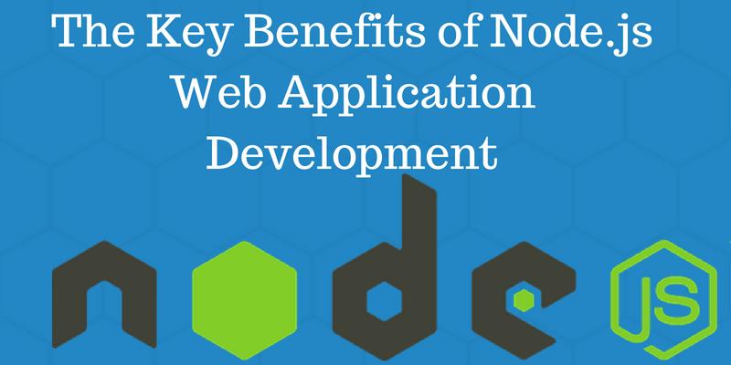 Node js Web Application Development, benifits nodejs - Top Mobile
