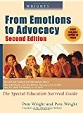 Wrightslaw From Emotions to Advocacy: the Special Education Survival Guide