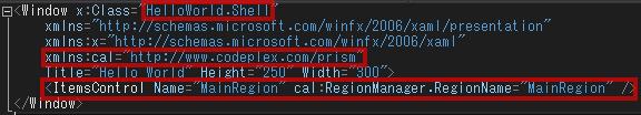 添付プロパテcal:RegionManager.RegionNameを「MainRegion」に設定します。