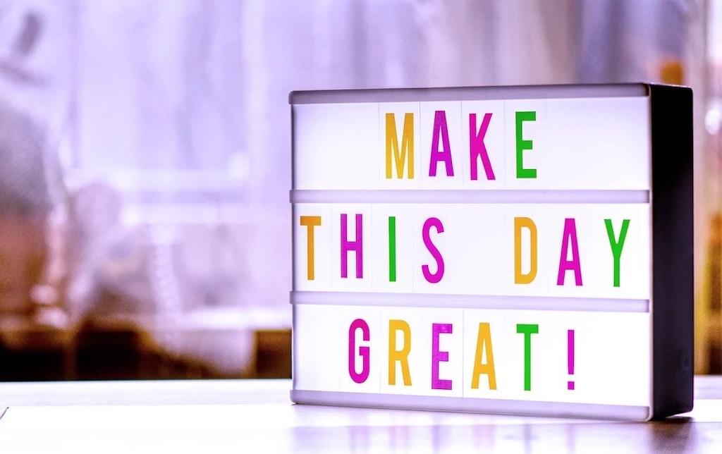 「この日を素晴らしい日にしよう」の文字