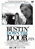 BUSTIN' DOWN THE DOOR(バスティン・ダウン・ザ・ドア)