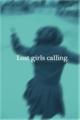 Lost girls calling. 泉由良
