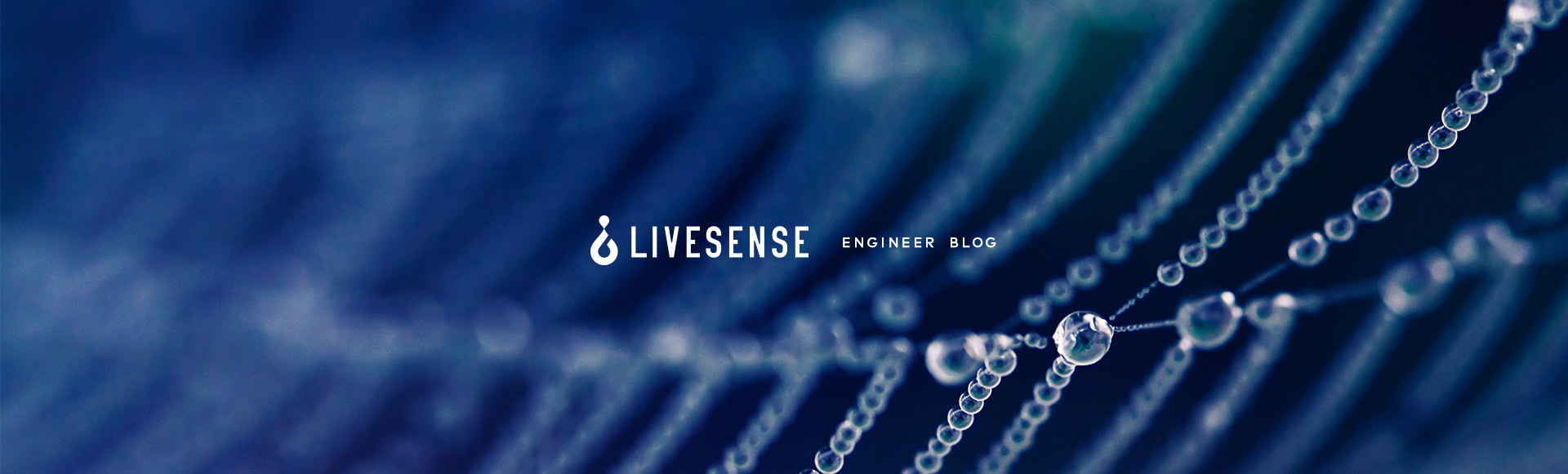 LIVESENSE ENGINEERING BLOG