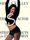 The S-Factor: Strip Workouts for Every Woman