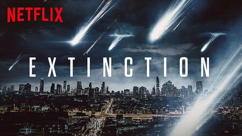 【映画】Netflixおすすめ「エクスティンクション 地球奪還」のあらすじやキャストなど徹底解説