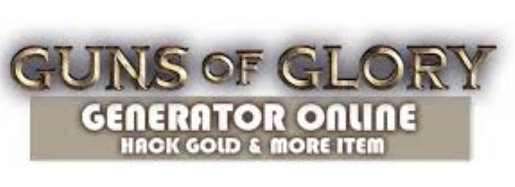 Guns Of Glory Hack Generator - hacked-on's blog