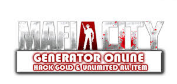 Mafia City : Hack Generator - Gold Cheats Online Generator