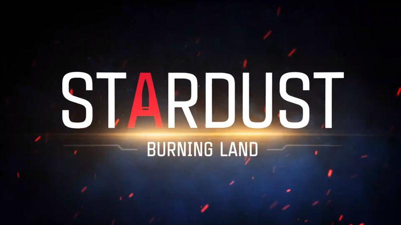 Stardust: Burning Lands