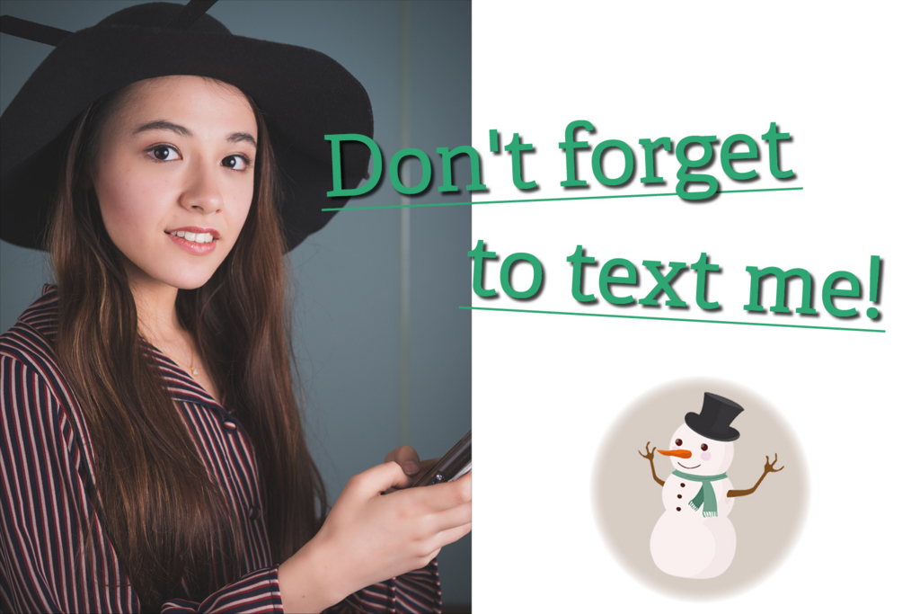 Don't forget to text me! by 京香