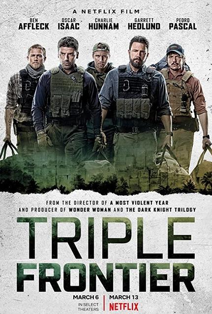 元特殊部隊による強盗劇…Netflix映画トリプルフロンティア(感想)