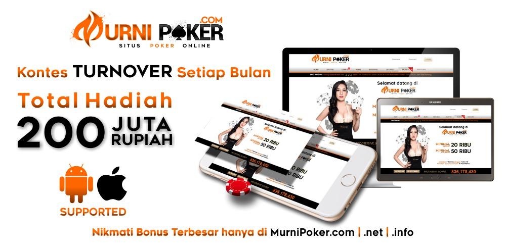 Poker Online Indonesia Terpercaya Murnipoker Murnipoker Situs Poker Online Terpercaya