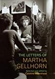 The Letters of Martha Gellhorn