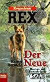 Kommissar Rex: Der Neue