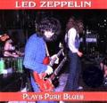 [Led Zeppelin]Plays Pure Blues