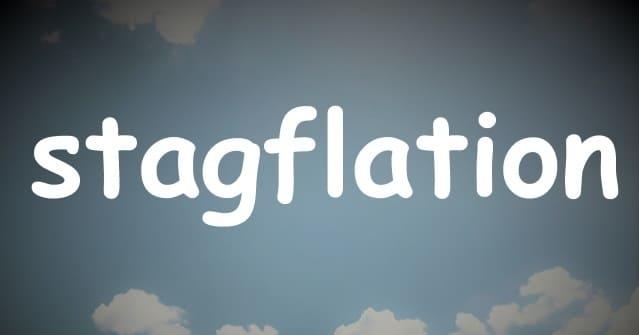 「stagflation」と書かれた文字