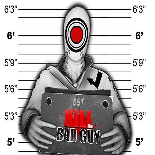 Kill the Bad Guy [Explicit]