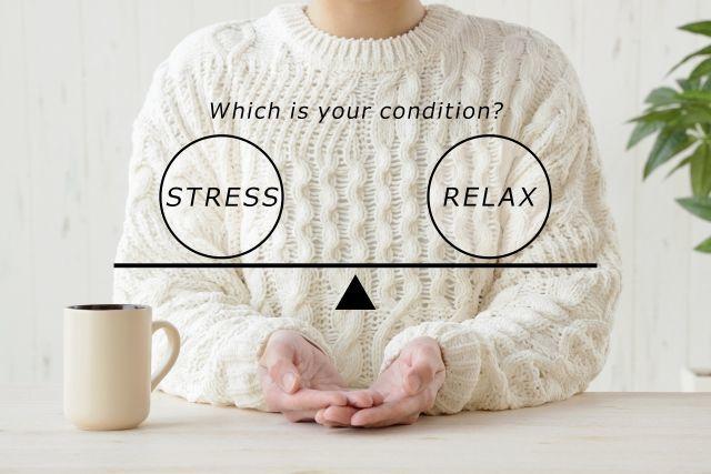 ストレスや疲労とリラックスのバランスをとる