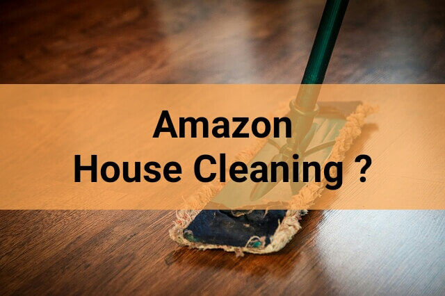 Amazon Prime House Cleaning
