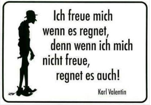 ドイツのチャーリチャップリンと呼ばれたKarl Valentinの名言
