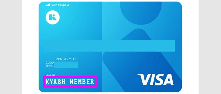 Kyashリアルカードの表面のNAME欄は、KYASH MEMBER