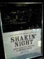 SHAKIN' NIGHT
