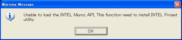 INTEL Muroc API Warning Message