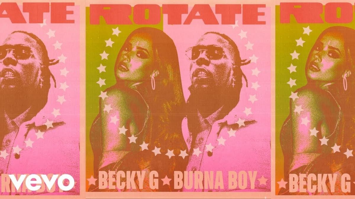 【歌詞和訳】ローテート - ベッキー・G ft. ブルーナ・ボーイ :Rotate - Becky G ft. Burna Boy