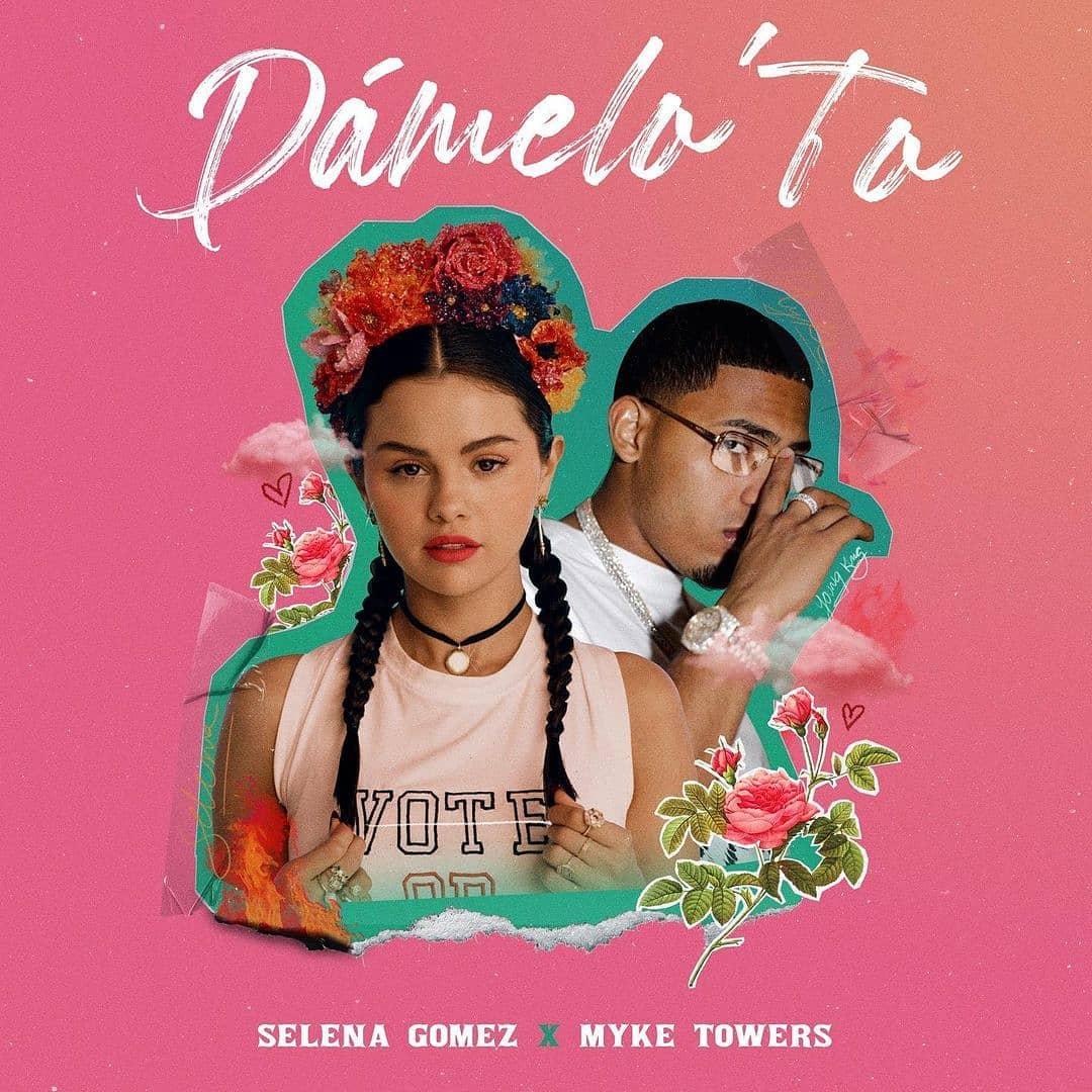 【歌詞和訳】Dámelo To' - Selena Gomez:セレーナ・ゴメス ft. Myke Towers:マイク・タワーズ