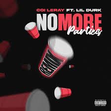 【歌詞和訳】No More Parties (Remix):ノー・モア・パーティーズ(リミックス) - Coi Leray:コイ・リレイ ft. Lil Durk:リル・ダーク