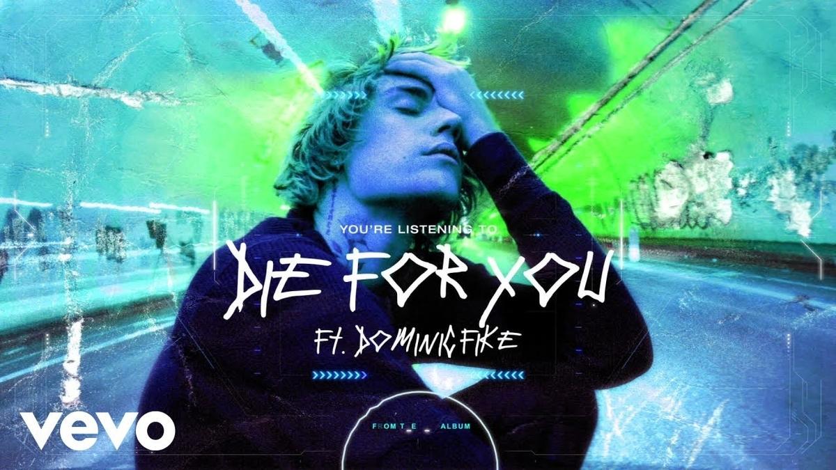 【歌詞和訳】Die For You: ダイ・フォー・ユー - Justin Bieber:ジャスティン・ビーバー ft.Dominic Fike:ドミニク・ファイク