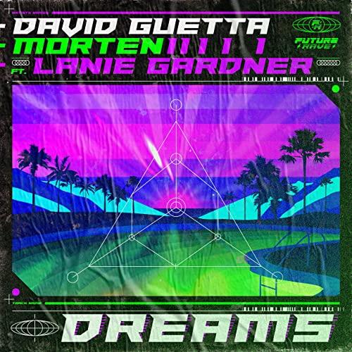 【歌詞和訳】Dreams - David Guetta & MORTEN