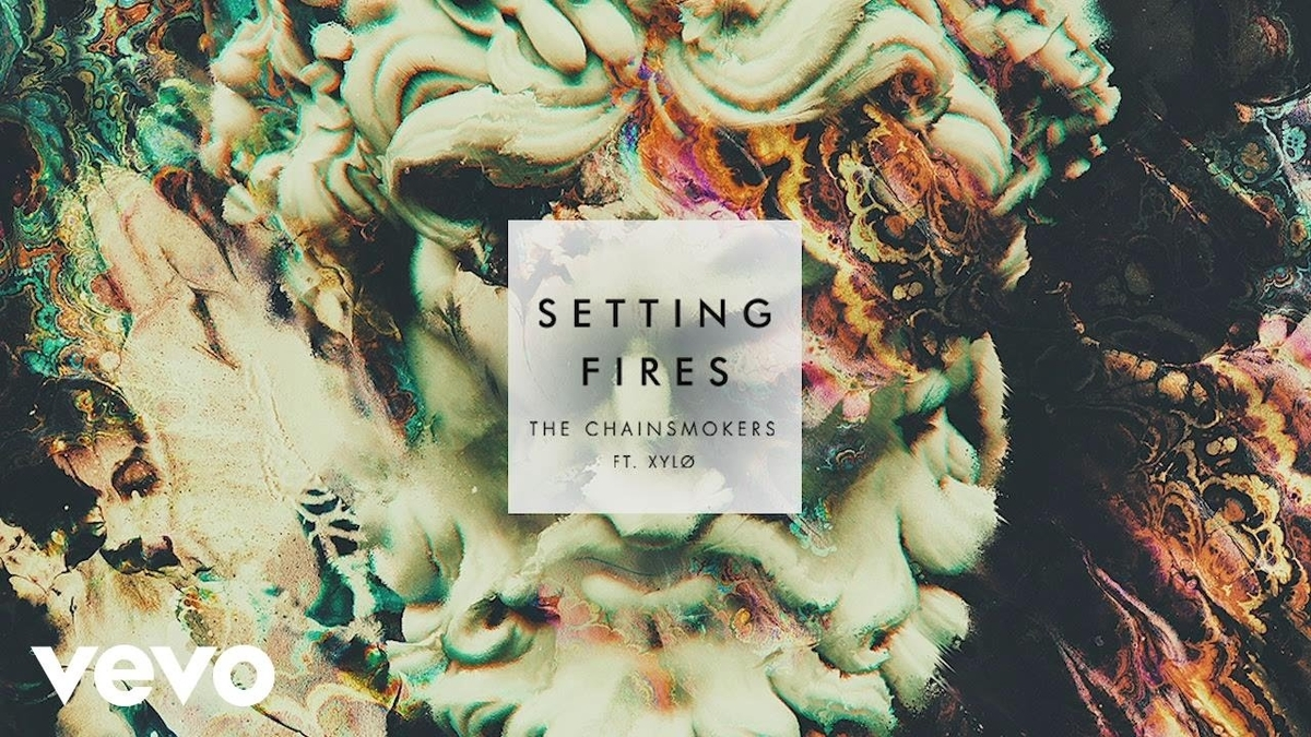 歌詞和訳/Setting Fires - The Chainsmokers ft. XYLØ(チェインスモーカーズ)