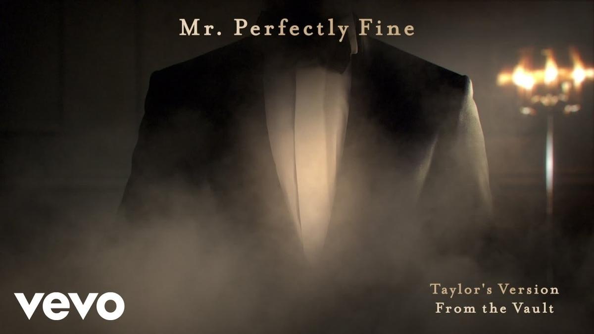 【歌詞和訳】Taylor Swift:テイラー・スウィフト - Mr. Perfectly Fine (Taylor's Version) [From the Vault]