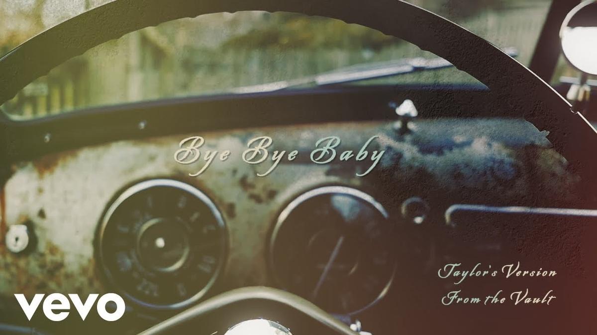 【歌詞和訳】Taylor Swift:テイラー・スウィフト - Bye Bye Baby (Taylor's Version) [From the Vault]