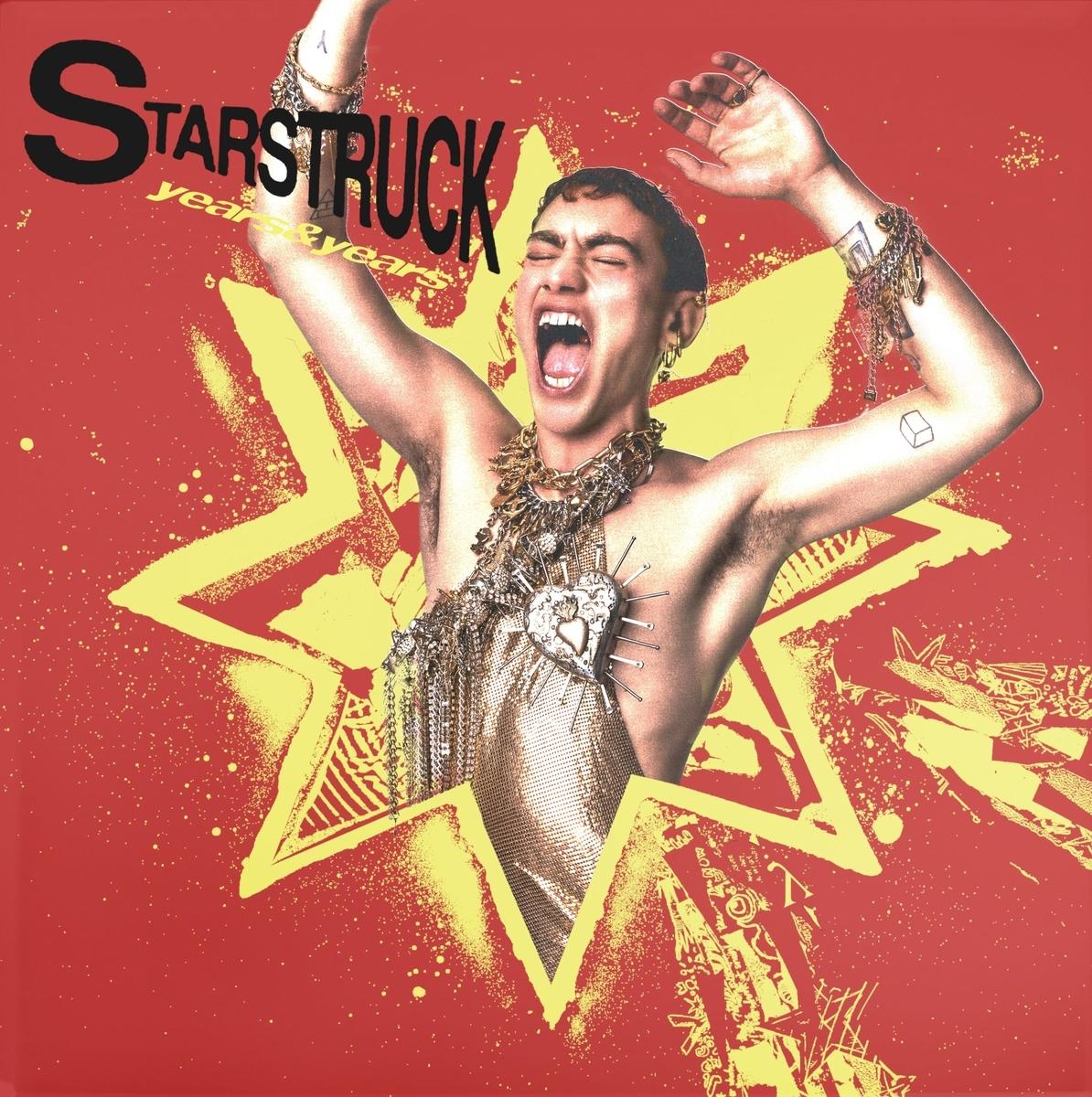 【歌詞和訳】Starstruck - Years & Years:イヤーズ・イヤーズ