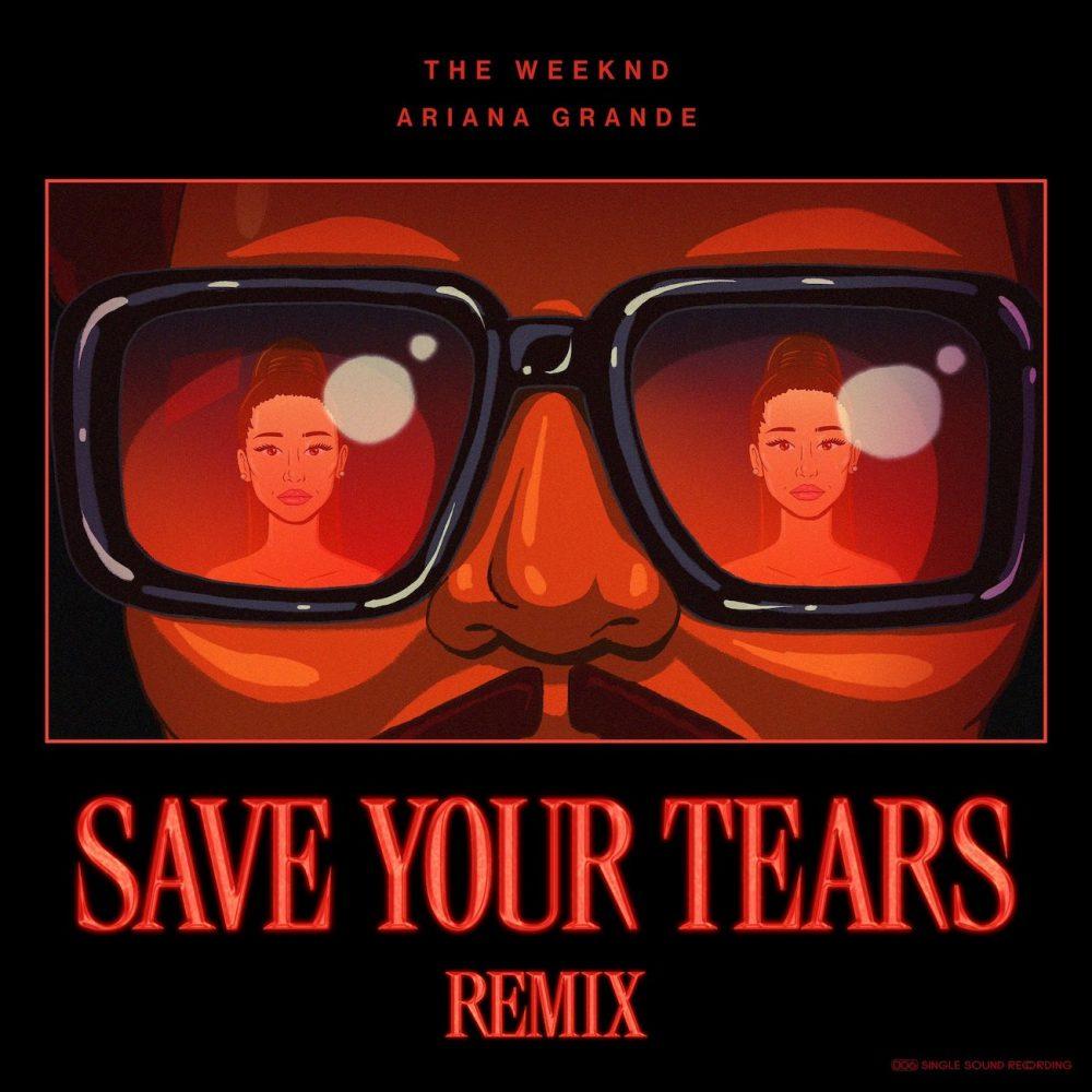 【歌詞和訳】Ariana Grande:アリアナ・グランデ & The Weeknd:ザ・ウィークエンド - Save Your Tears (Remix):セーブ・ユア・ティアーズ(リミックス)