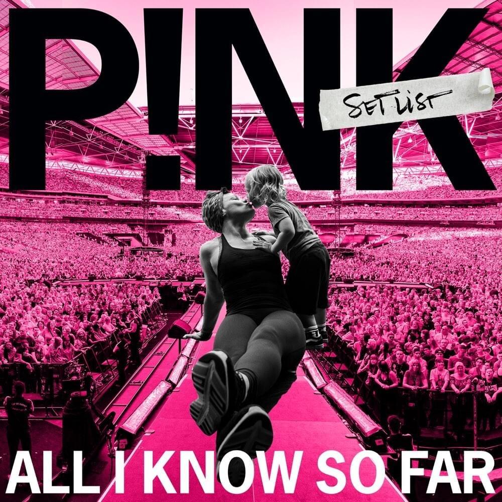 【歌詞和訳】All I Know So Far:オール・アイ・ノウ・ソー・ファー - P!nk:ピンク