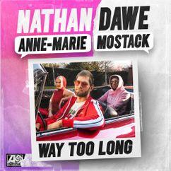 【歌詞和訳】Way Too Long - Nathan Dawe, Anne-Marie & MoStack