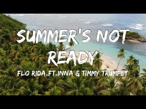 【歌詞和訳】Summer's Not Ready - Flo Rida:フロー・ライダー