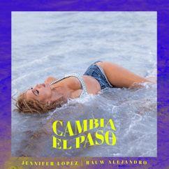 【歌詞和訳】Cambia el Paso - Jennifer Lopez & Rauw Alejandro:ジェニファー・ロペス &ラウ・アレハンドロ