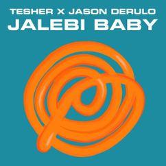 【歌詞和訳】Jalebi Baby (Remix) - Tesher & Jason Derulo:ジェイソン・デルーロ